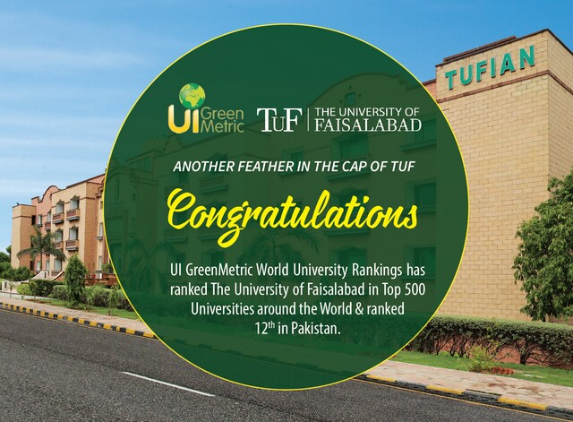 UI GreenMetric World University Rankings has ranked The University of Faisalabad in the Top 500 Universities around the World & ranked 12th in Pakistan.